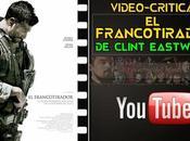 """Vídeo-crítica Francotirador"""", Clint Eastwood"""