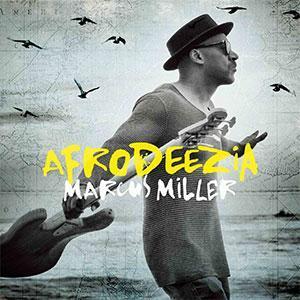 El bajista Marcus Miller publica Afrodeezia