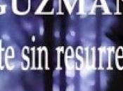 """""""Muerte resurrección"""" Roberto Martínez Guzmán"""