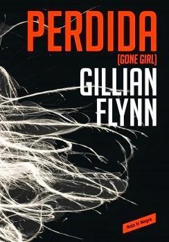 Título: PerdidaAutor: Gillian FlynnAño: 2013Género: Thril...