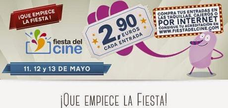 Nueva Fiesta del Cine! 11, 12 y 13 de Mayo.