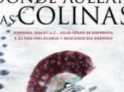 """Mayo: Sorteo Ejemplares """"Dónde aúllan colinas"""" Francisco Narla Lectura Conjunta"""