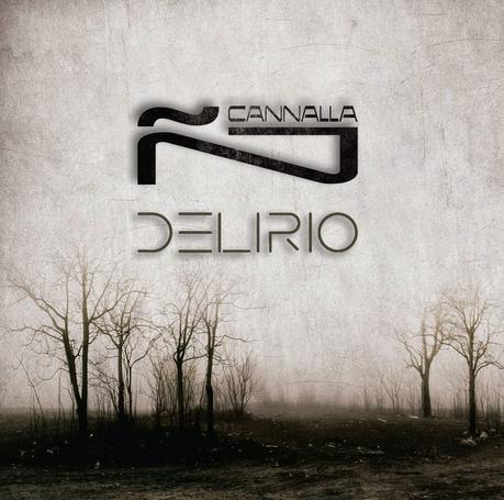 Delirio ñ-Cannalla