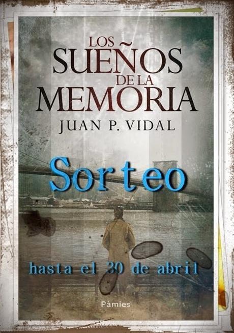 LOS SUEÑOS DE LA MEMORIA: Las consecuencias de nuestras decisiones (Reseña + Sorteo)