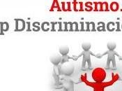 Autismo. Stop Discriminación. DMCA 2015
