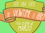 Resultados Reto Seriéfilo Marzo Serie Showtime