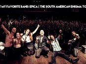 favorite band: EPICA South American Enigma Tour