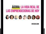 Ágora: vida real emprendedoras
