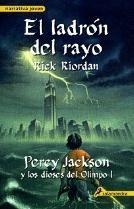 El ladrón del rayo (Percy Jackson y los dioses del Olimpo, #1)