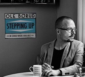 Ole Børud lanza Stepping Up