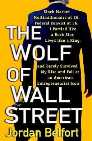 Vida y obra del Lobo de Wall Street, Jordan Belfort