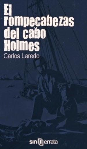 EL ROMPECABEZAS DEL CABO HOLMES - Carlos Laredo