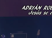 Adrián Roberto Romero: Jesús convirtió ateo