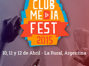 Club Media Fest 2015: primer festival artistas nacidos YouTube