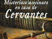 Misterioso asesinato casa Cervantes, Juan Eslava Galán