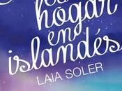 Reseña: Heima hogar islandés, Laia Soler.