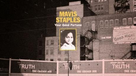 Mavis Staples saca Your good fortune
