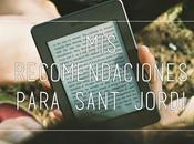 recomendaciones para Sant Jordi