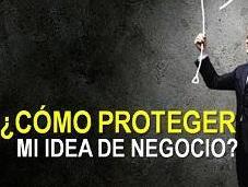 ¿Cómo Proteger Idea Negocio?