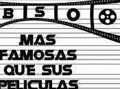 Especial: Bandas sonoras famosas películas