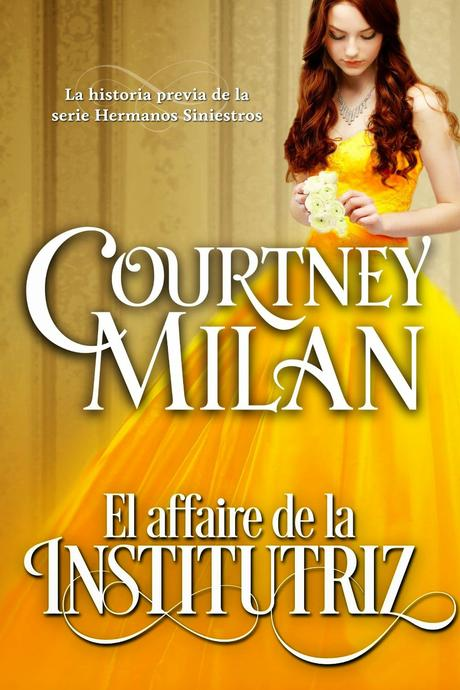 El affaire de la institutriz ~ Courtney Milan