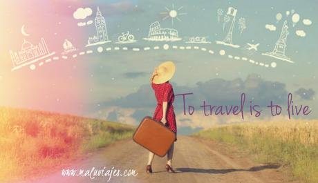 maluviajes-to-travel-is-to-live-quote