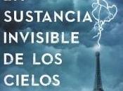 RESEÑA: sustancia invisible cielos (Ulises Bértolo)