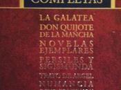 Miguel Cervantes Saavedra: Obras Completas: