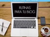 Historias Seo: Rutinas para blog