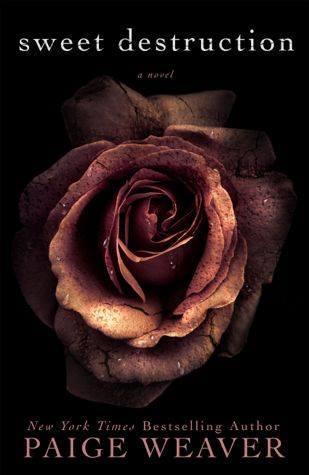 RESEÑA: Sweet destruction - Paige Weaver