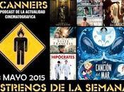 Estrenos Semana Mayo 2015 Podcast Scanners