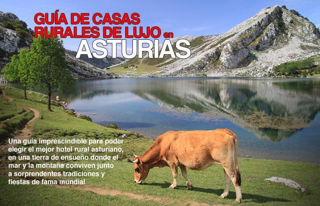 Presentamos la gu a de casas rurales de lujo en asturias - Casas rurales lujo asturias ...