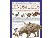 """Enciclopedia Ilustrada Dinosaurios Otros Animales Prehistóricos"""""""