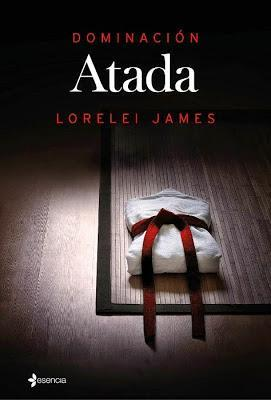 Dominación 1. Atada - Lorelei James