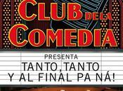 Tanto, tanto final ná!, club comedia