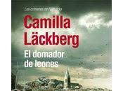 Nuevo Libro Camilla Läckberg: Domador Leones