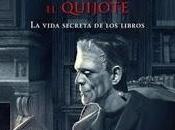 Reseña noche Frankenstein leyó Quijote