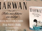 Marwan: presentación nuevo poemario. madrid