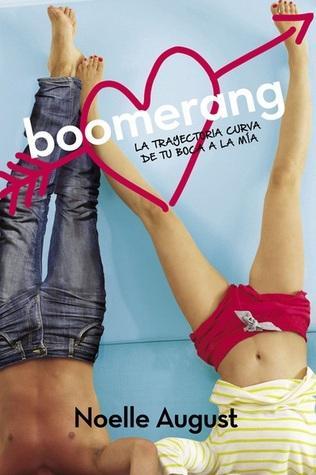 Reseña: Boomerang - Noelle August