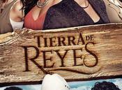 'Tierra Reyes', remake famosa 'Pasión Gavilanes' llega España