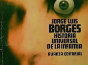 Historia universal infamia, Jorge Luis Borges