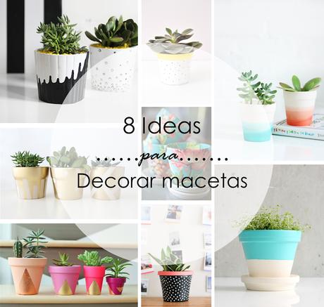 8 ideas para decorar macetas paperblog - Como decorar macetas ...