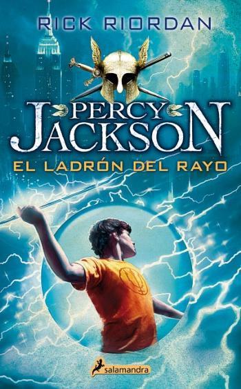 Percy Jackson y los dioses del Olimpo 1. Ladrón del rayo, El (Nueva edición)