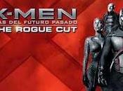 X-MEN DÍAS FUTURO PASADO. ROGUE CUT, versión todos fans estaban esperando llega Digital