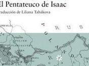 """pentateuco Isaac"""" Angel Wagenstein. guerras, tres campos concentración, cinco patrias y... risas. Risas."""
