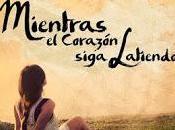 Reseña: Mientras corazón siga latiendo Elena Castillo Castro