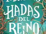 RESEÑA: Todas hadas reino (Laura Gallego)