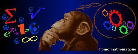 Homo mathematicus: calculo, luego existo