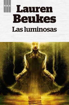 Las luminosas, de Lauren Beukes