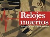"Reseña ""Relojes muertos"" María Medina"